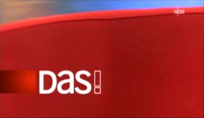 NDR Beitrag für die Sendung DAS!